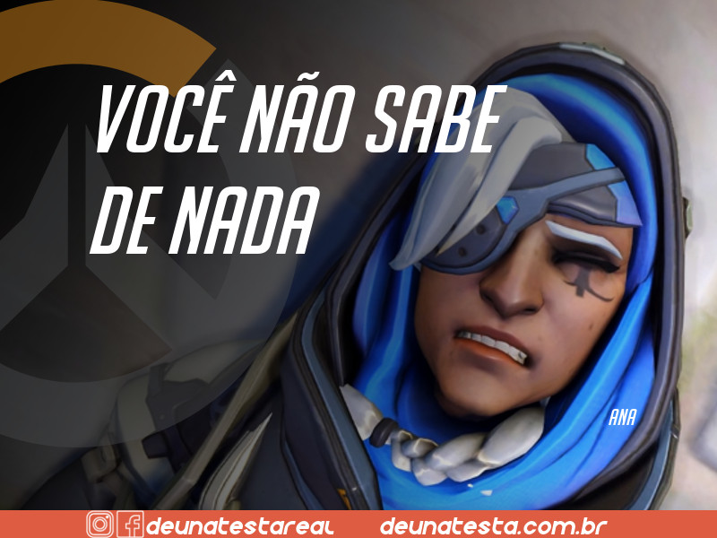 Motivação de Overwatch com frases dos personagens do game - Blog Farofeiros - Ana