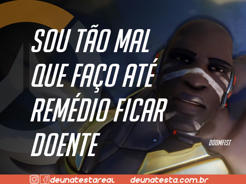 Motivação de Overwatch com frases dos personagens do game - Blog Farofeiros  - Doomfist