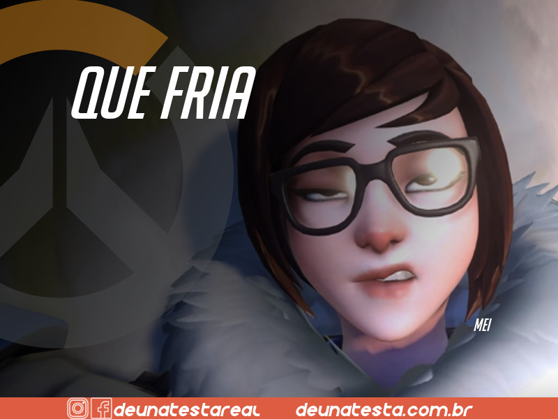 Motivação de Overwatch com frases dos personagens do game - Blog Farofeiros - Mei