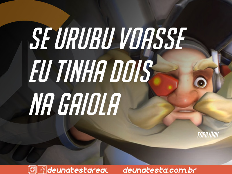 Motivação de Overwatch com frases dos personagens do game - Blog Farofeiros  - Torbjorn