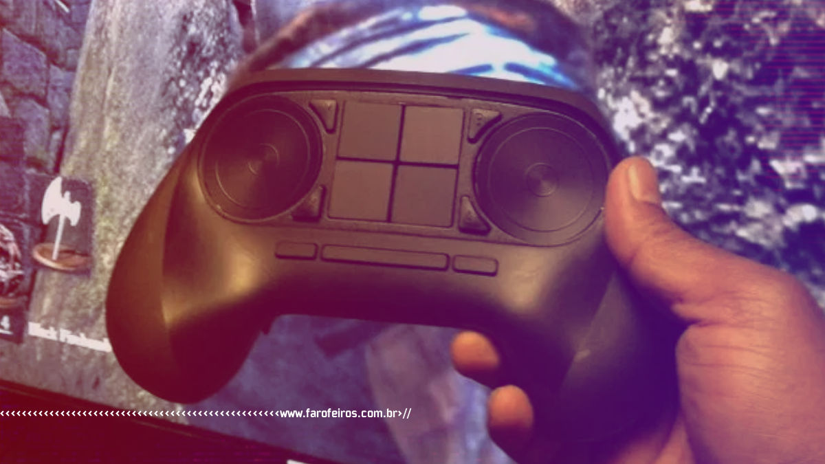 Testaram o Steam Controller e fizeram uns vídeos - Blog Farofeiros