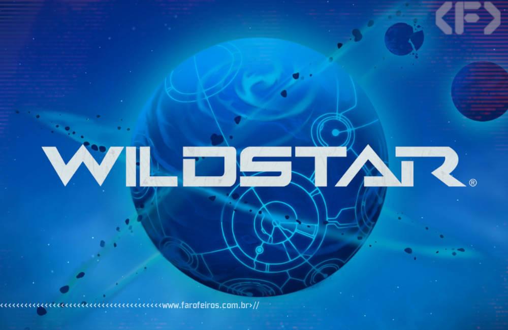 Wildstar - Blog Farofeiros