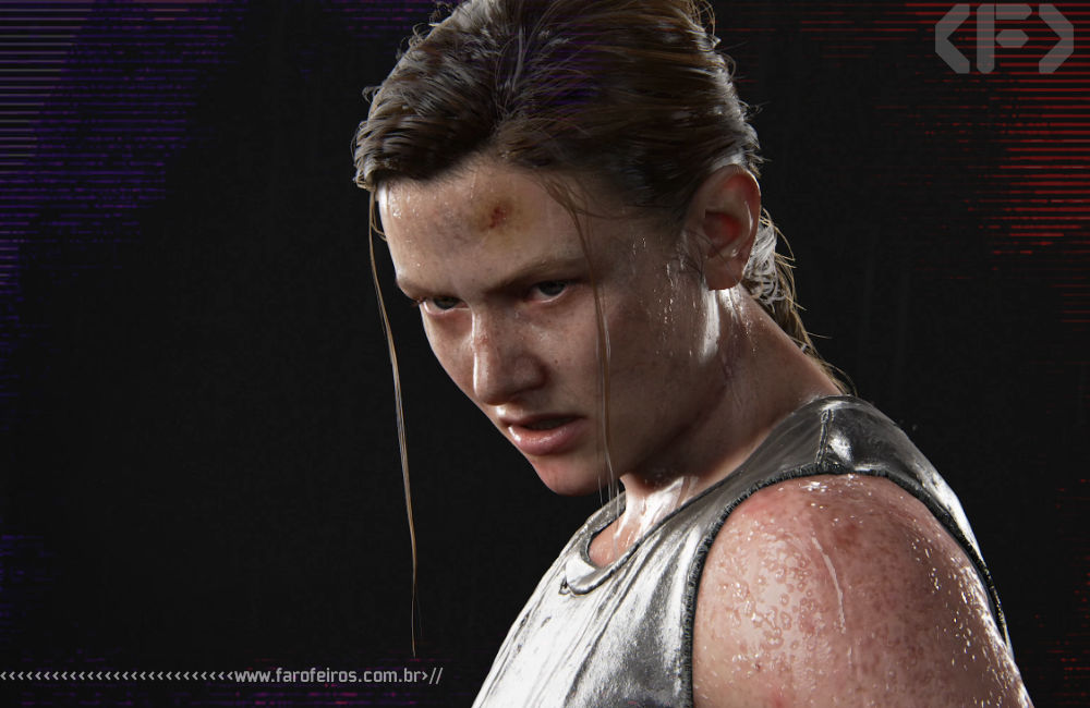Estão atacando Abby de The Last of Us Part II - Blog Farofeiros
