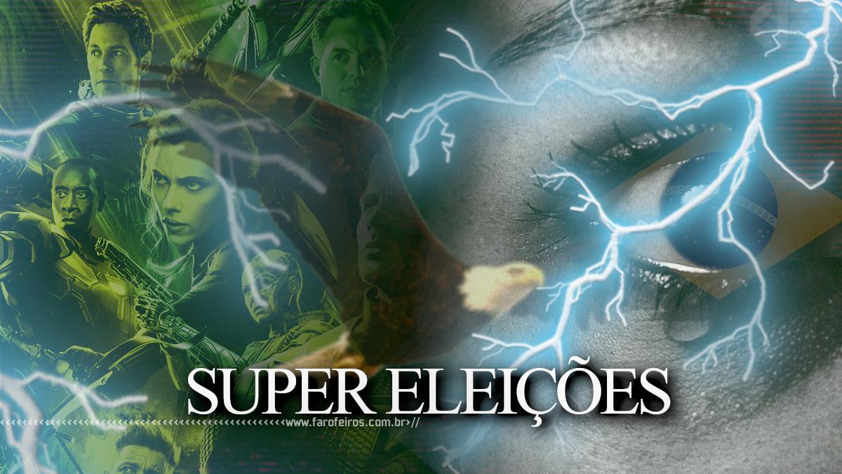 Blog Farofeiros - Super Eleições