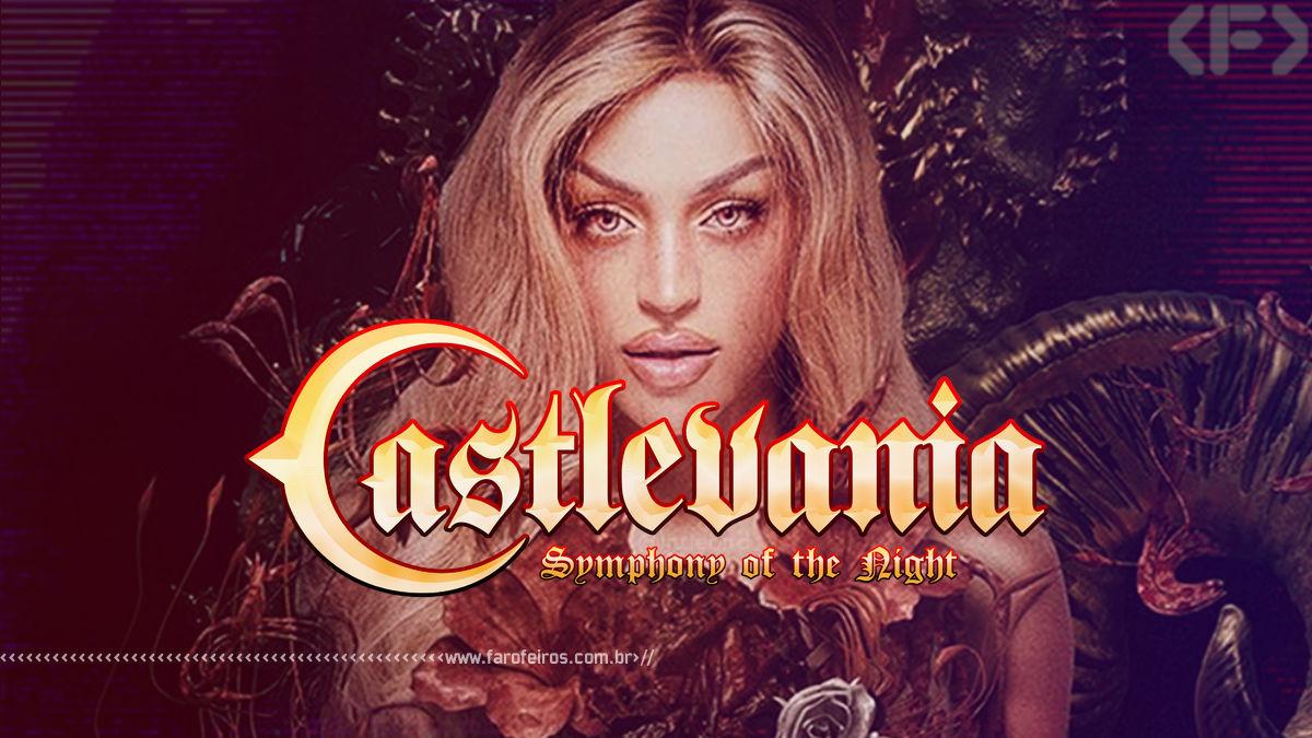 Castlevania Symphony of the Night Remake - Pabllo Vittar - Blog Farofeiros