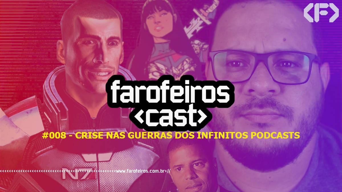 Farofeiros Cast #008 - Blog Farofeiros