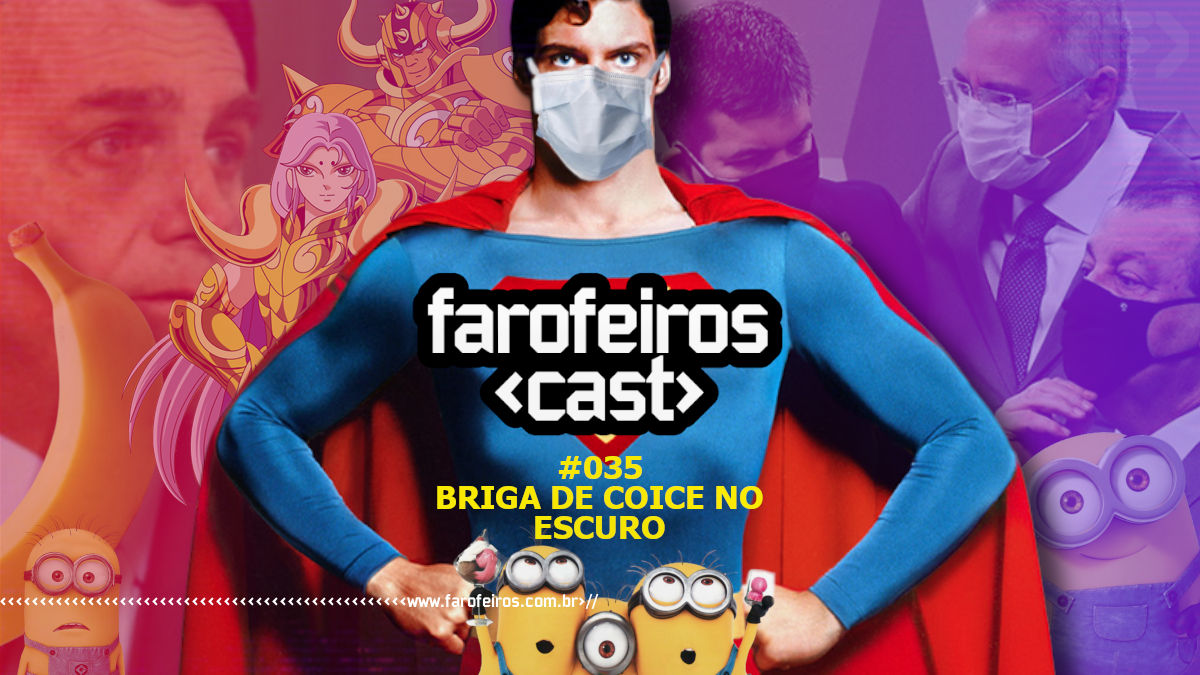 Briga de coice no escuro - Farofeiros Cast #035 - Blog Farofeiros