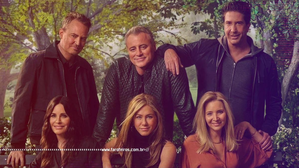 Friends - The Reunion - Blog Farofeiros