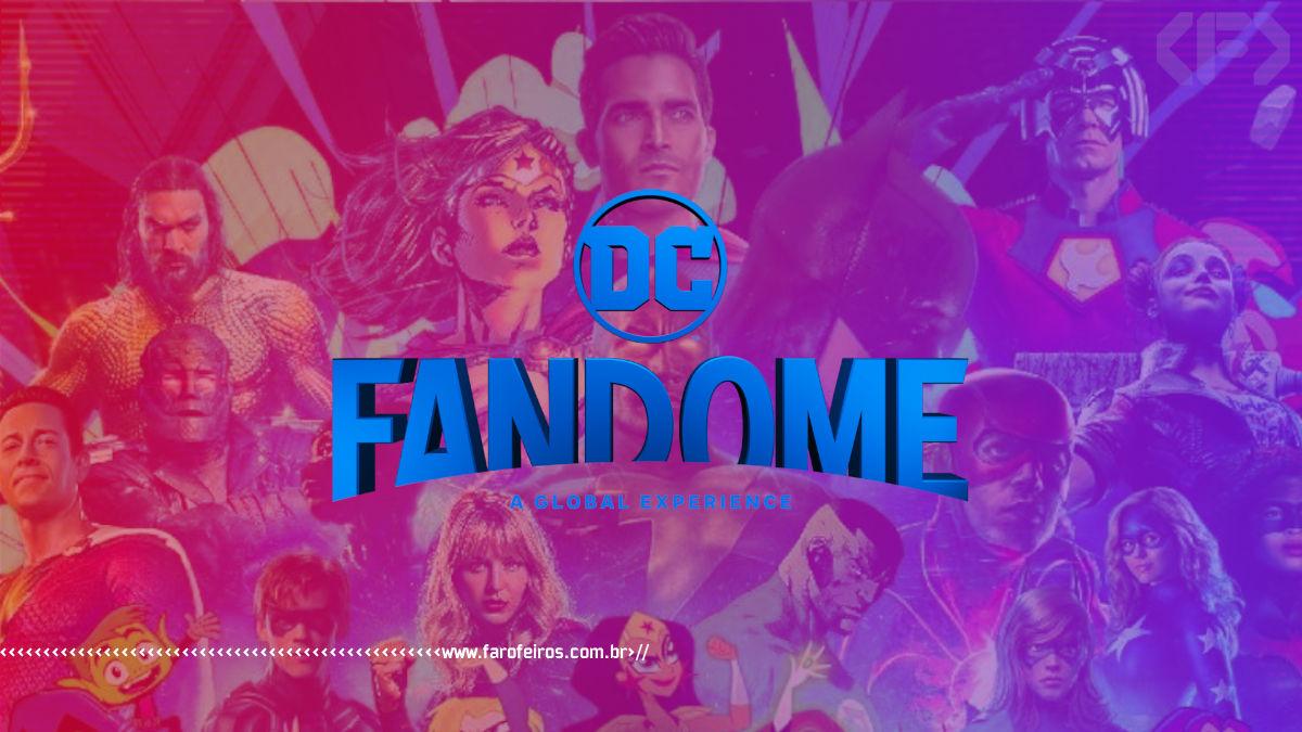 O melhor do DC FanDome 2021 - DC Comics - Blog Farofeiros